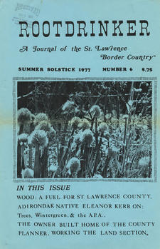 Rootdrinker:  A Journal of the St. Lawrence Border Country; Volume 2, Number 6, Summer Solstice 1977