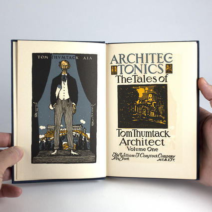Architec-tonics: The Tales of Tom Thumtack